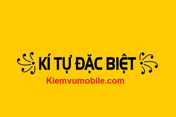 ki-tu-bac-biet-Kiemvumobile